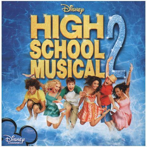 WALT DISNEY O. S. T. - High School Musical, 2