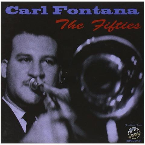 UPTOWN Carl Fontana - The Fifties