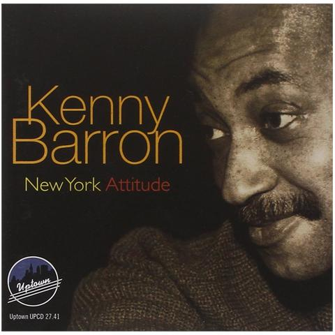 UPTOWN Kenny Barron Trio - New York Attitude