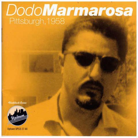 UPTOWN Dodo Marmarosa - Pittsburgh 1958
