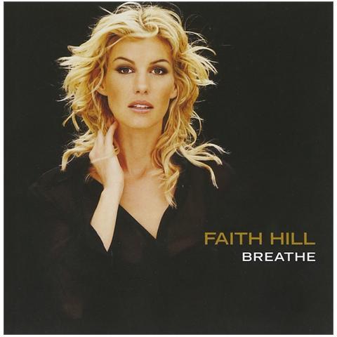 WARNER BROS Faith Hill - Breathe