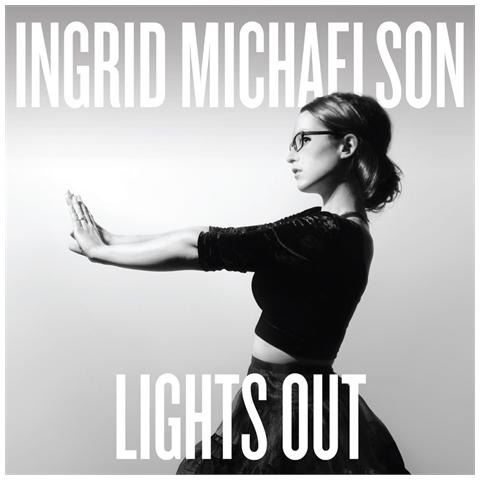 WE LOVE MUSIC Ingrid Michaelson - Lights Out