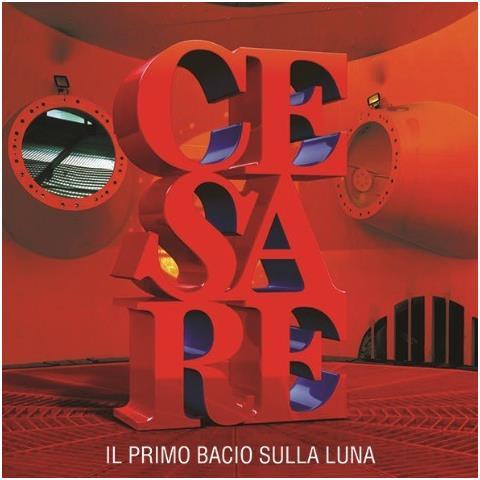 UNIVERSAL Cesare Cremonini - Il Primo Bacio Sulla Luna