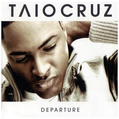 UNIVERSAL Taio Cruz - Departure