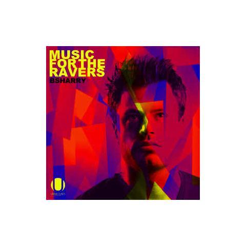 URBANLIFE Bsharry - Music For The Ravers (2 Cd)