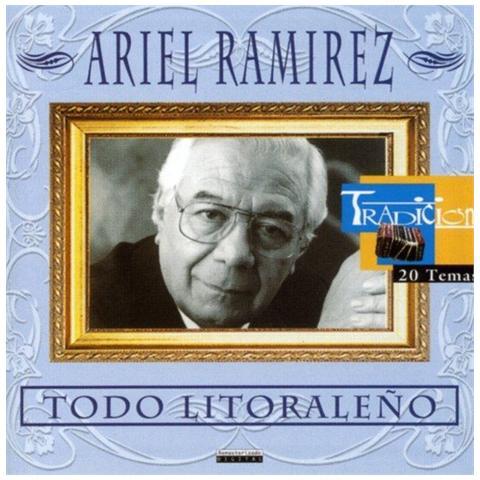 UNIVERSAL Ariel Ramirez - Todo Litoraleno