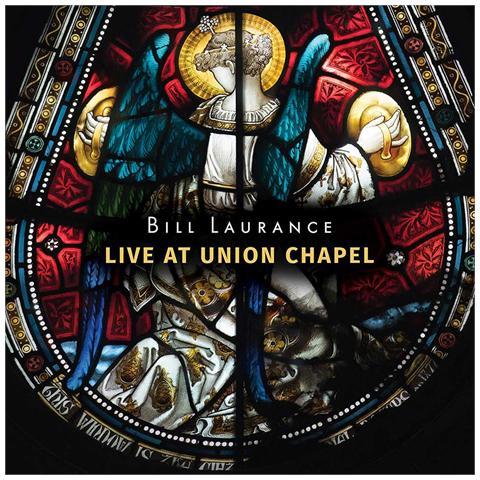 Verve Bill Laurance - Live At Union Chapel (2 Cd)