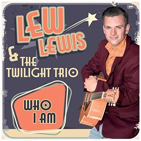 WESTERN STAR Lew Lewis & The Twilight Trio - Who I Am