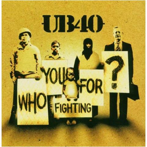 VIRGIN Ub 40 - Who You Fighting For ?