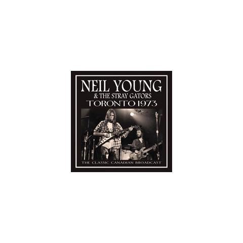 ZIP CITY Neil Young & The Stray Gators - Toronto 1970
