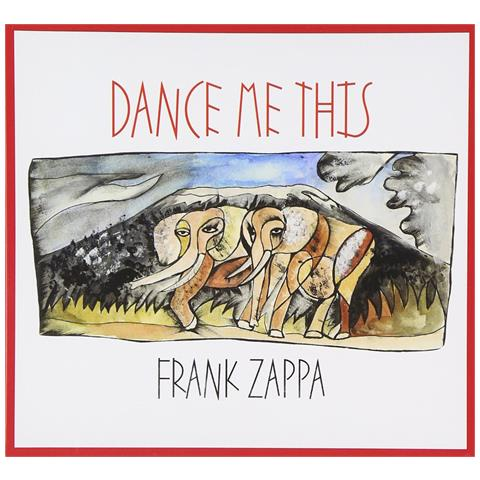 UNIVERSE Frank Zappa - Dance Me This
