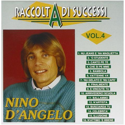ZEUS RECORD Nino D'angelo - Raccolta Di Successi Vol. 04