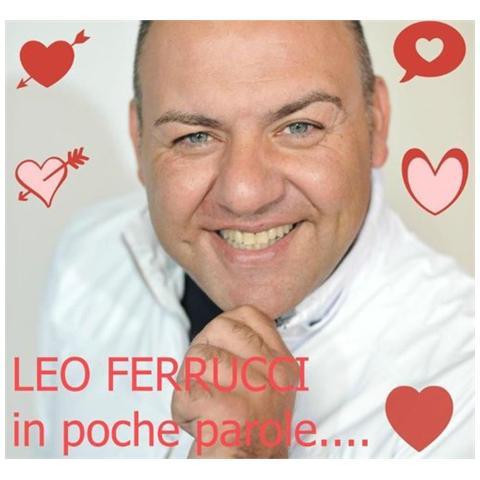 ZEUS RECORD Leo Ferrucci - In Poche Parole. . .