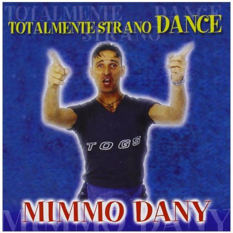 ZEUS RECORD Mimmo Dany - Totalmente Strano Dance