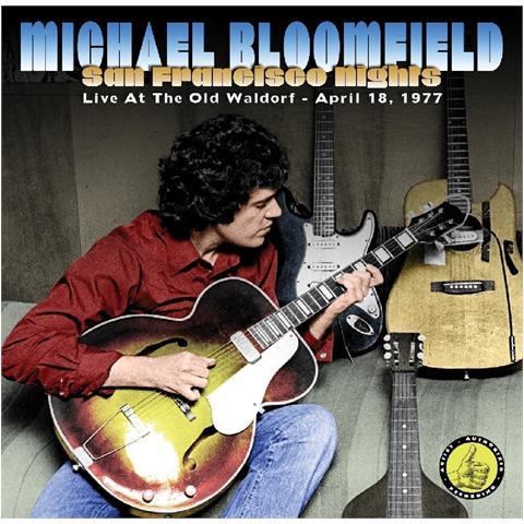 WIENERWORLD Mike Bloomfield - San Francisco Nights