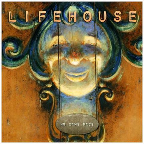 UNIVERSAL Lifehouse - No Name Face