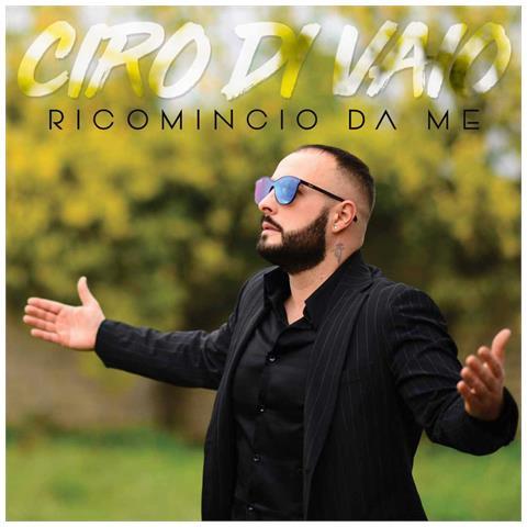 ZEUS RECORD Ciro Di Vaio - Ricomincio Da Me