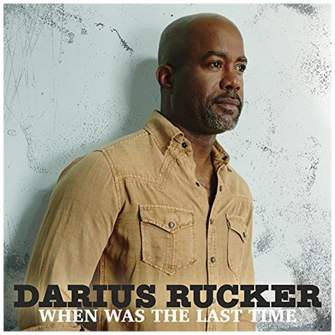 WRASSE Darius Rucker - When Was The Last Time