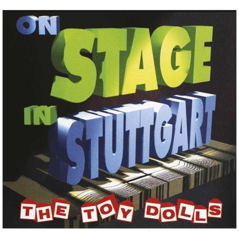 WESTWORLD Toy Dolls - On Stage In Stuttgart