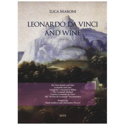 Luca Maroni - Leonardo Da Vinci And Wine