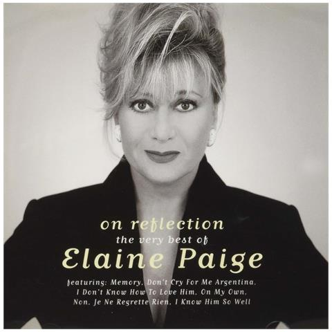 WARNER BROS Elaine Paige - On Reflection - The Very Best Of Elaine Paige