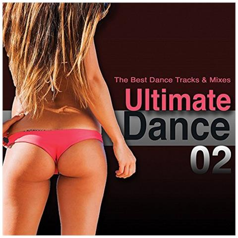 WATER MUSIC RECORDS Ultimate Dance 02 (The Best Dance Tracks & Mixes!)