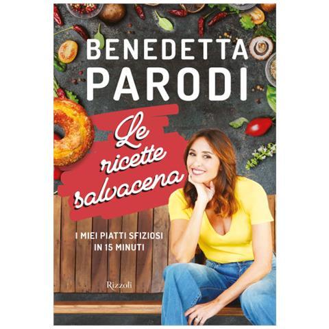 Benedetta Parodi - Le Ricette Salvacena