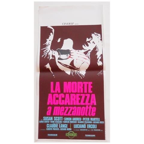 Vendilosubito Locandina Originale Del Film La Morte Accarezza A Mezzanotte 1972