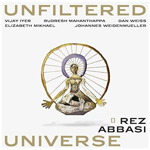 WHIRLWIND RECORDINGS Rez Abbasi - Unfiltered Universe