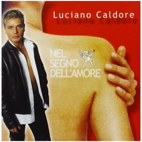 ZEUS RECORD Luciano Caldore - Nel Segno Dell'amore
