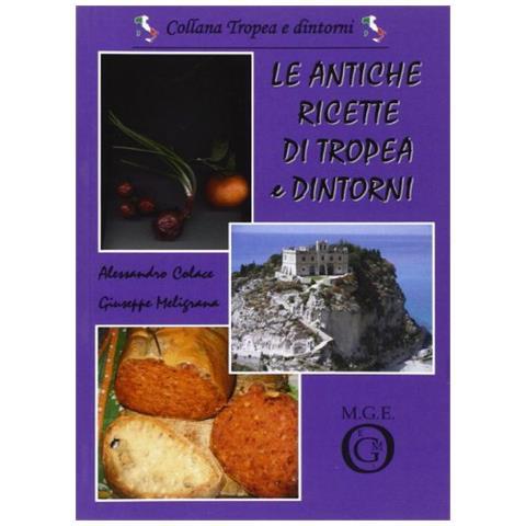 Le antiche ricette di Tropea e dintorni