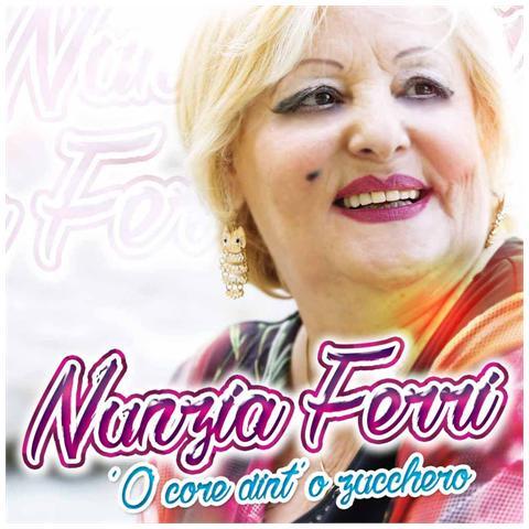 ZEUS RECORD Nunzia Ferri - 'O Core Dint'O Zucchero