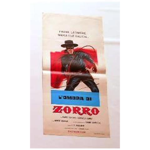 Vendilosubito Locandina L' ombra Di Zorro !! Raro !!