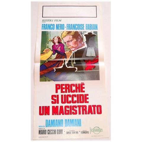 Vendilosubito Locandina Originale Del Film Perche Si Uccide Un Magistrato 1974