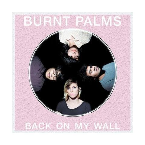 WWNBB Burnt Palms - Back On My Wall