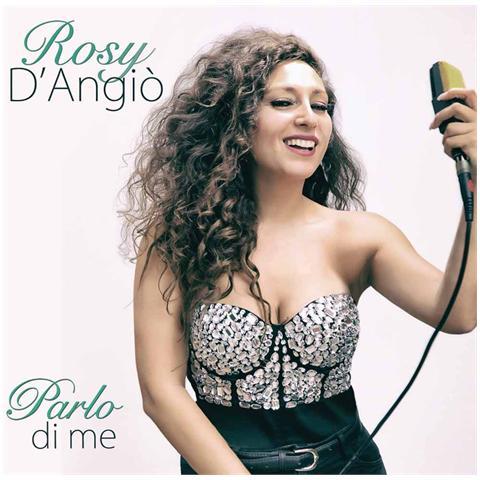 ZEUS RECORD Rosy D'Angio' - Parlo Di Me