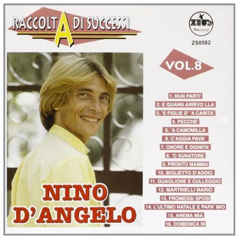 ZEUS RECORD Nino D'angelo - Raccolta Di Successi Vol. 08